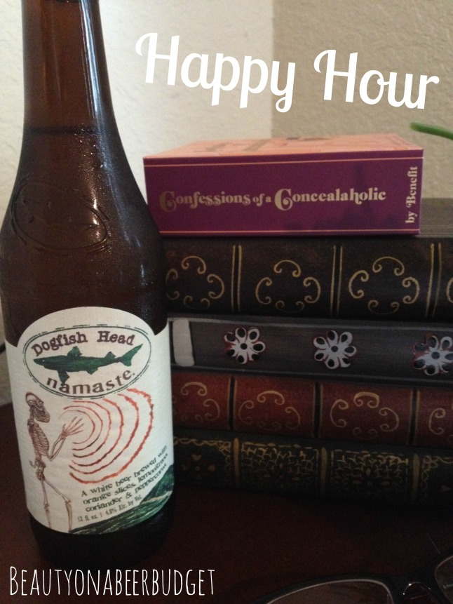 Dogfish Head Namaste and Benefit's Confessions of a Concealaholic