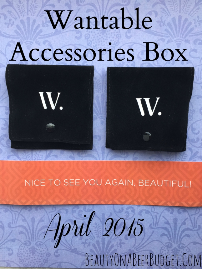 wantable accessories box april 2015